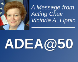 A Message from the Acting Chair: ADEA@50