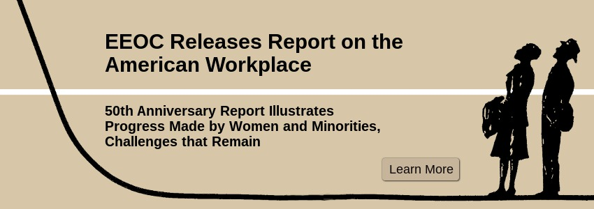 EEOC Releases Report on the American Workplace