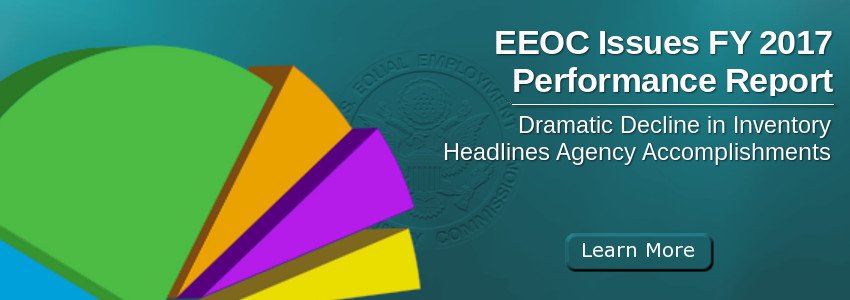 EEOC Issues FY 2017 Performance Report