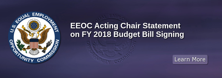 EEOC Acting Chair Statement on FY 2018 Budget Bill Signing