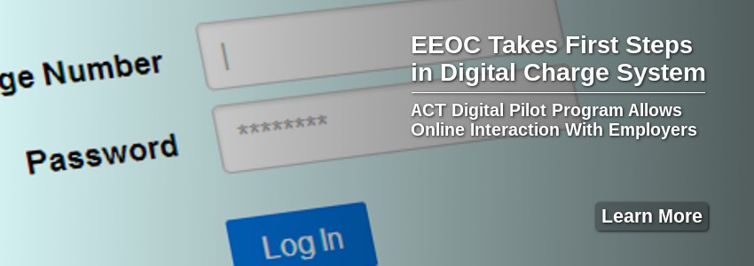 EEOC Takes First Steps in Digital Charge System