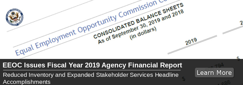 EEOC Issues Fiscal Year 2019 Agency Financial Report