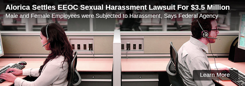 Alorica Settles EEOC Sexual Harassment Lawsuit For $3.5 Million