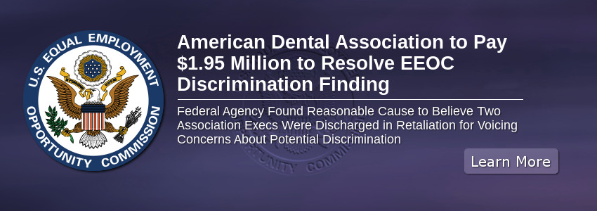 American Dental Association to Pay $1.95 Million to Resolve EEOC Discrimination Finding