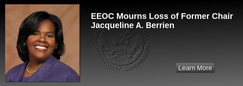 EEOC Mourns Loss of Former Chair Jacqueline A. Berrien