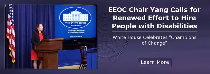 EEOC Chair Yang Calls for Renewed Effort to Hire People with Disabilities