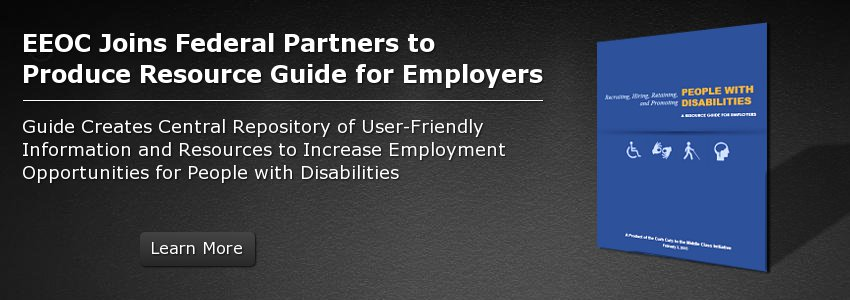 EEOC Joins Federal Partners to Produce Resource Guide for Employers