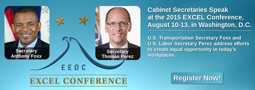 Cabinet Secretaries Speak at the 2015 EXCEL Conference, August 10-13, in Washington, D.C.