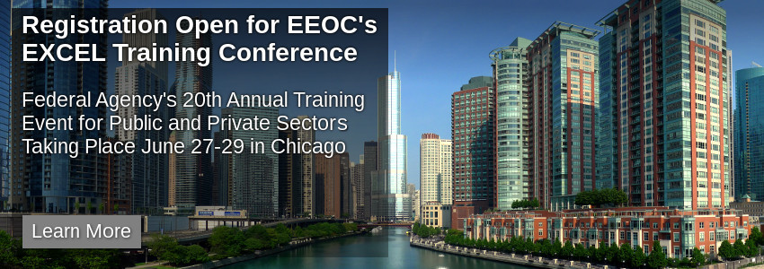 Registration Open for EEOC's EXCEL Training Conference