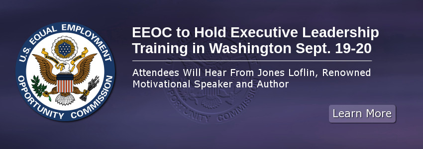 EEOC to Hold Executive Leadership Training in Washington Sept. 19-20