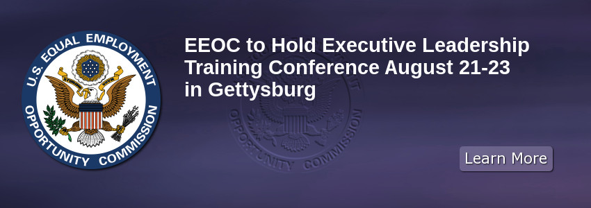 EEOC to Hold Executive Leadership Training Conference Aug. 21-23 in Gettysburg