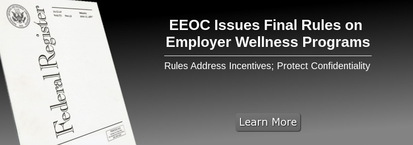 EEOC Issues Final Rules on Employer Wellness Programs