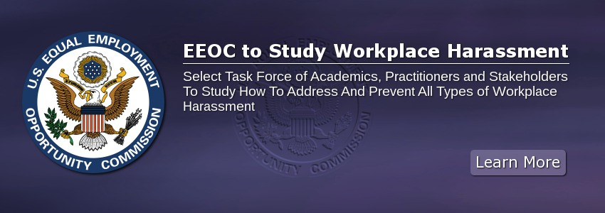 EEOC to Study Workplace Harassment