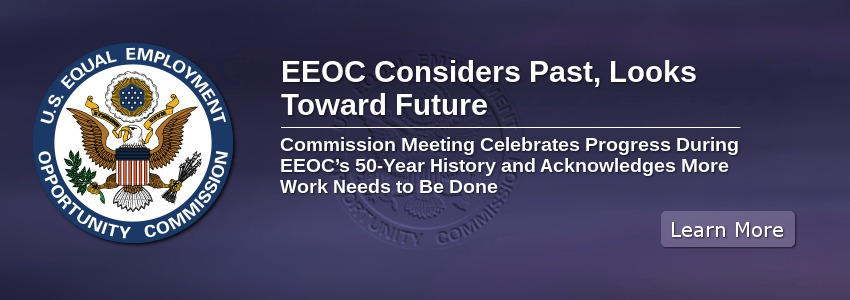 EEOC Considers Past, Looks Toward Future