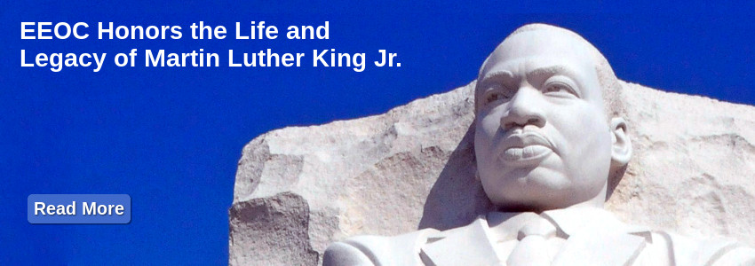 EEOC Honors the Life and Legacy of Martin Luther King Jr.