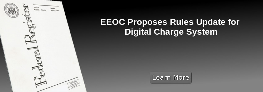 EEOC Proposes Rules Update for Digital Charge System