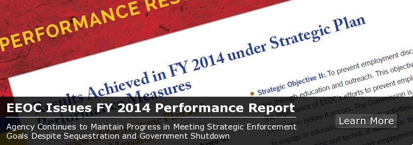 EEOC Issues FY 2014 Performance Report