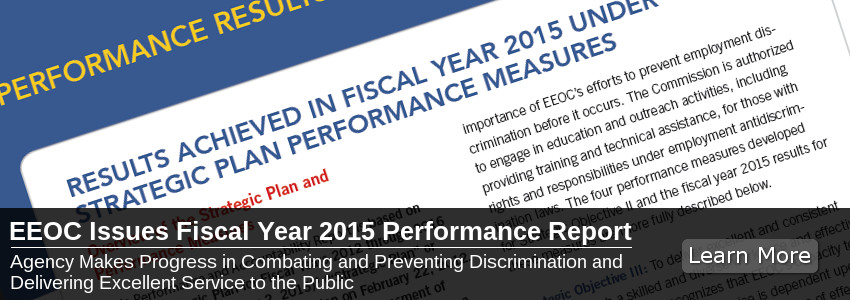 EEOC Issues Fiscal Year 2015 Performance Report
