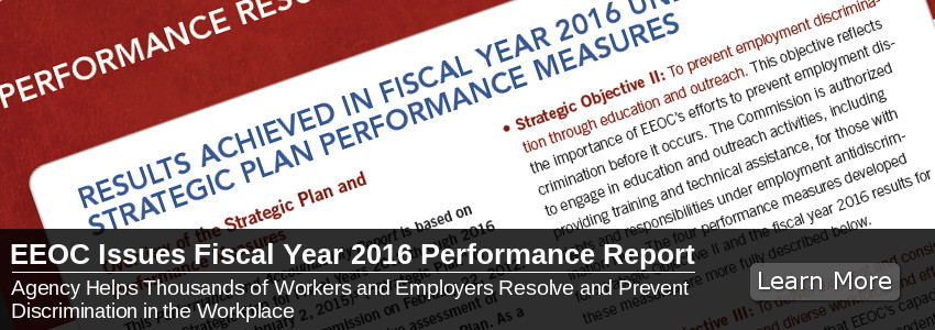 EEOC Issues Fiscal Year 2016 Performance Report