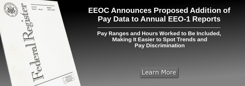 EEOC Announces Proposed Addition of Pay Data to Annual EEO-1 Reports