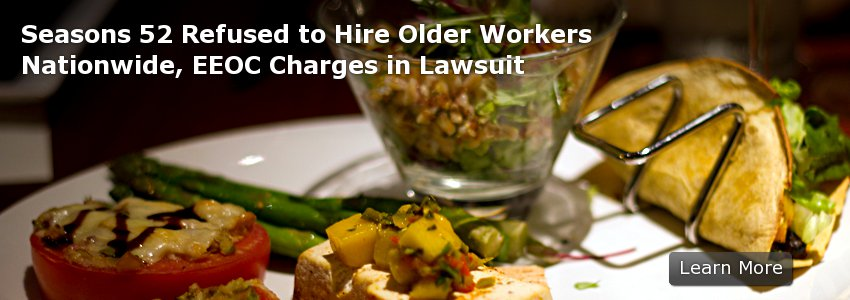 Seasons 52 Refused to Hire Older Workers Nationwide, EEOC Charges in Lawsuit