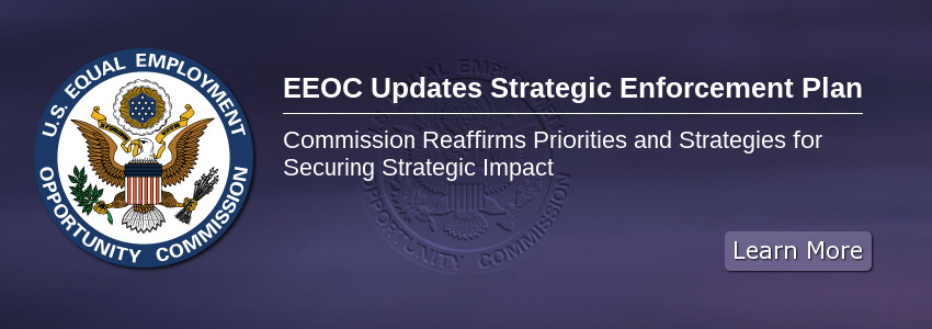 EEOC Updates Strategic Enforcement Plan