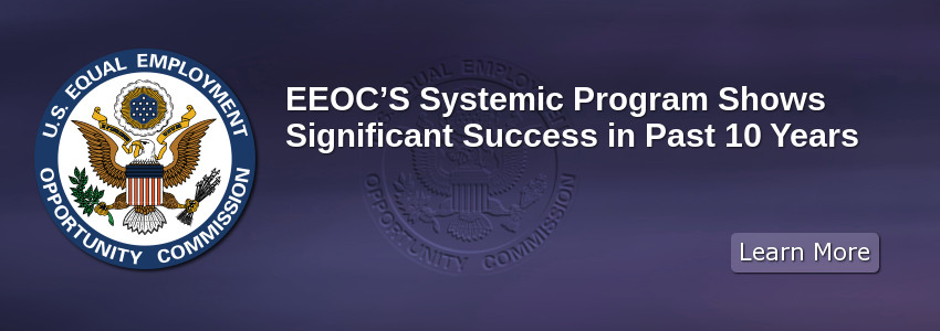 EEOC's Systemic Program Shows Significant Success in Past 10 Years