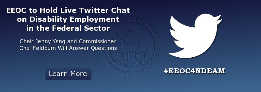 EEOC to Hold Live Twitter Chat On Disability Employment in the Federal Sector
