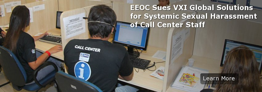 EEOC Sues VXI Global Solutions for Systemic Sexual Harassment of Call Center Staff