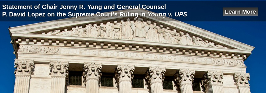Statement of Chair Jenny R. Yang and General Counsel P. David Lopez on the Supreme Court's Ruling in Young v UPS
