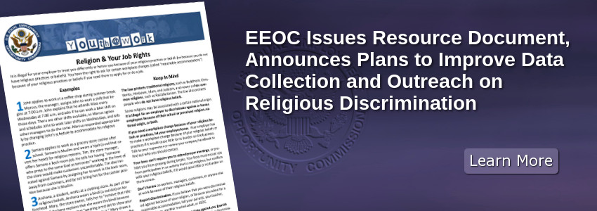 EEOC Issues Resource Document, Announces Plans to Improve Data Collection and Outreach on Religious Discrimination